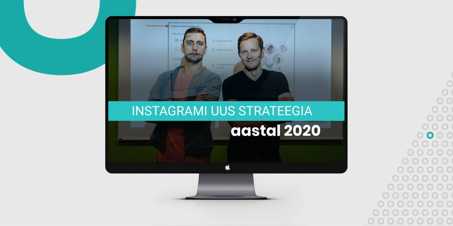 instagrami turundusstrateegia aastal 2020